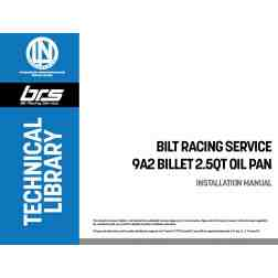 Bilt Racing Service 9A2 Billet 2.5QT Oil Pan Installation Manual.