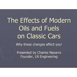 FREE DOWNLOAD: The Effects of Modern Oils and Fuels on Classic Cars